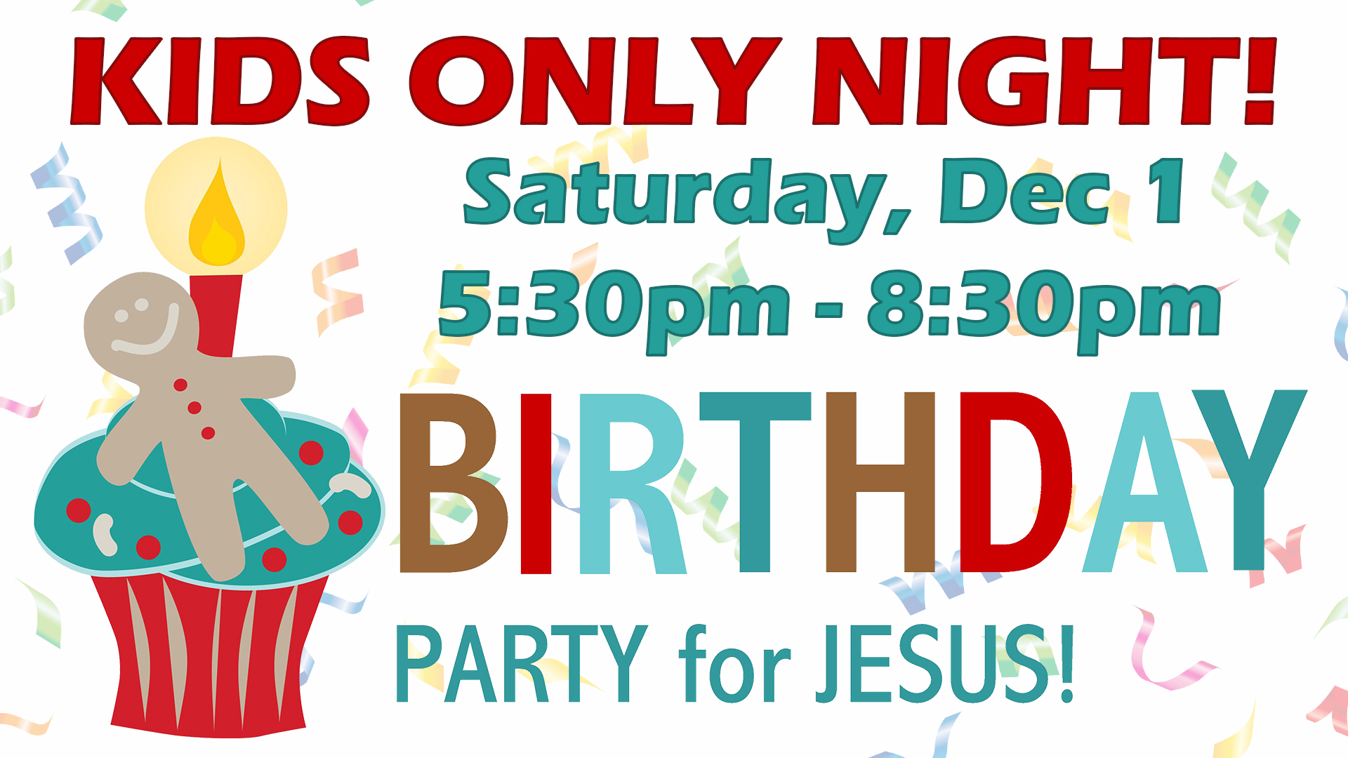 Kids Only Night Birthday Party For Jesus Hillcrest Church